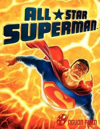 All Star Superman – Siêu Nhân Trở Lại