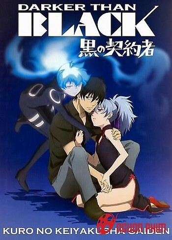Darker Than Black: Kuro No Keiyakusha (Phần 1)