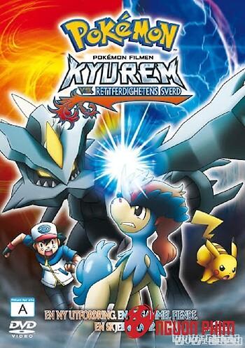 Pokemon Movie 15: Kyurem Với Thanh Kiếm Sĩ Keldeo