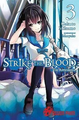 Strike The Blood Iii