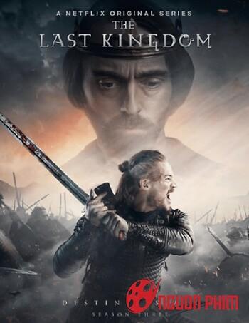 Vương Triều Cuối Cùng (Phần 3)
