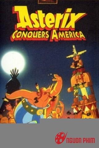 Asterix Chinh Phục Châu Mỹ