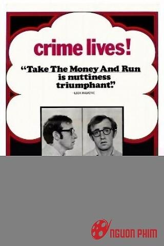 Cầm Tiền Và Chạy