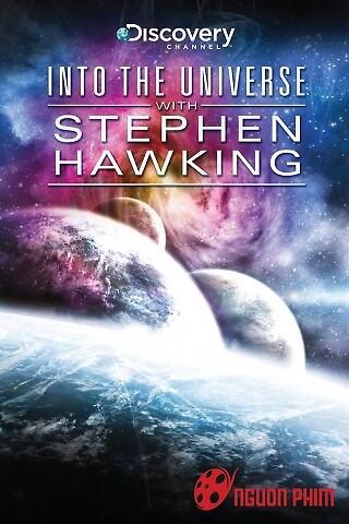 Khám Phá Vũ Trụ Cùng Stephen Hawking