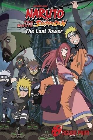 Naruto Shippuuden Movie 4: Tòa Tháp Bị Lãng Quên