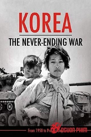 Triều Tiên: Cuộc Chiến Không Hồi Kết