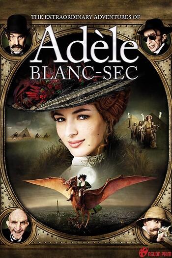 Cuộc Phiêu Lưu Của Adèle Blanc-Sec