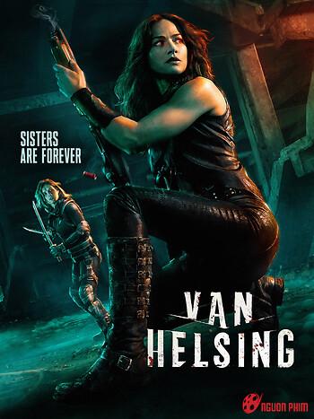 Khắc Tinh Ma Cà Rồng (Phần 3) - Van Helsing (Season 3)
