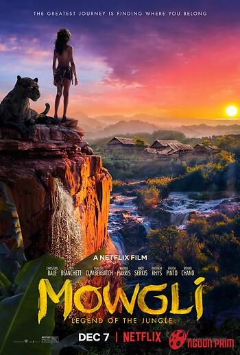 Huyền Thoại Rừng Xanh - Mowgli: Legend Of The Jungle
