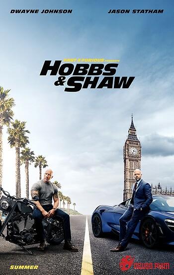 Quá Nhanh Quá Nguy Hiểm 9 - Fast & Furious Presents: Hobbs & Shaw