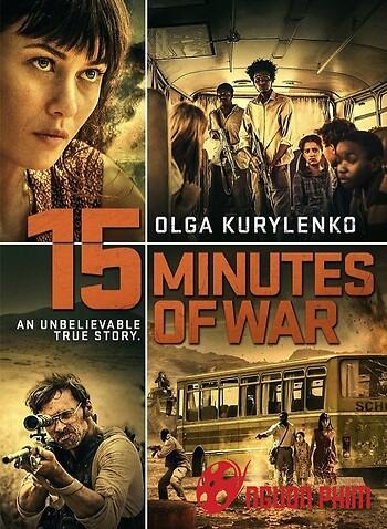 Giải Cứu Trong 15 Phút - 15 Minutes Of War