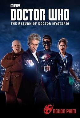Bác Sỹ Vô Danh: Sự Trở Lại Của Mysterio