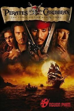 Cướp Biển Vùng Caribbean 1: Lời Nguyền Tàu Ngọc Trai Đen