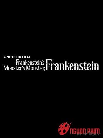 Frankenstein, Quái Vật Của Quái Vật Của Frankenstein