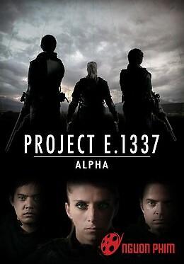 Kế Hoạch E. 1337 Alpha