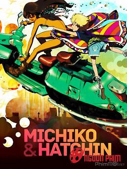 Michiko Và Hatchin