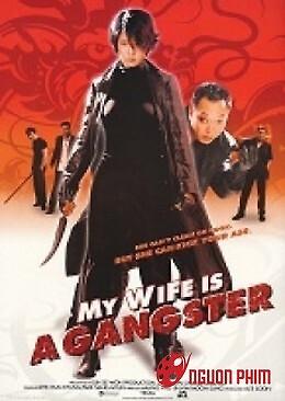 Vợ Tôi Là Gangster