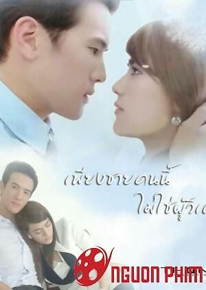 Khi Người Đàn Ông Yêu - Thái Lan