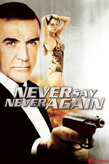 Điệp Viên 007: Không Bao Giờ Nói Không Lần Nữa