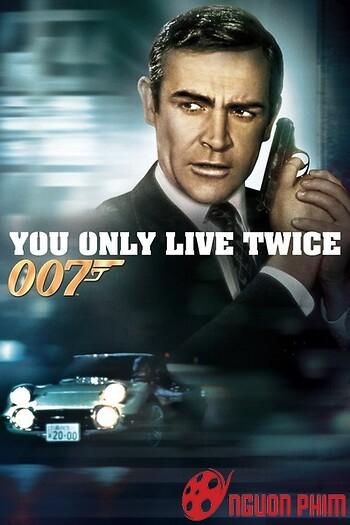 Điệp Viên 007: Bạn Chỉ Sống 2 Lần