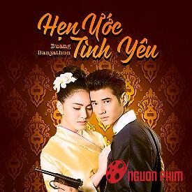 Hẹn Ước Tình Yêu – Thái Lan