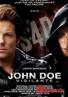 John Doe: Người Hùng Hay Thủ Ác