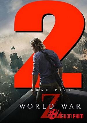 Thế Chiến Z ( Phần 2)